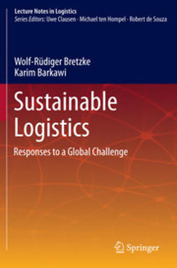 Bretzke, Wolf-Rüdiger - Sustainable Logistics, ebook