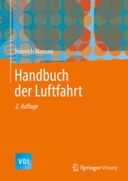 Mensen, Heinrich - Handbuch der Luftfahrt, ebook