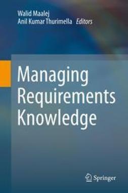 Maalej, Walid - Managing Requirements Knowledge, ebook