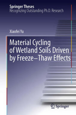 Yu, Xiaofei - Material Cycling of Wetland Soils Driven by Freeze-Thaw Effects, ebook