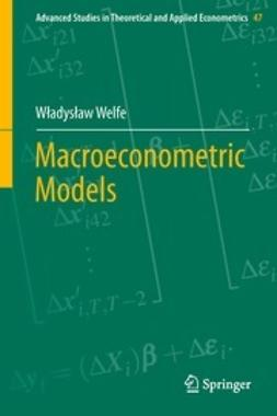 Welfe, Władysław - Macroeconometric Models, ebook