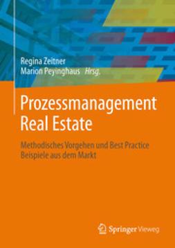 Zeitner, Regina - Prozessmanagement Real Estate, e-bok