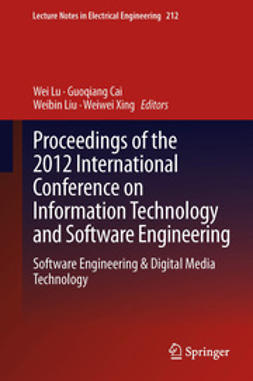 Lu, Wei - Proceedings of the 2012 International Conference on Information Technology and Software Engineering, ebook