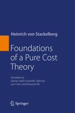 Stackelberg, Heinrich von - Foundations of a Pure Cost Theory, ebook