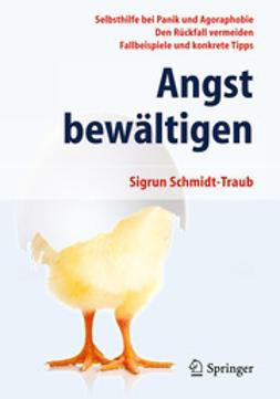 Schmidt-Traub, Sigrun - Angst bewältigen, ebook