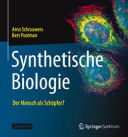 Schrauwers, Arno - Synthetische Biologie, ebook