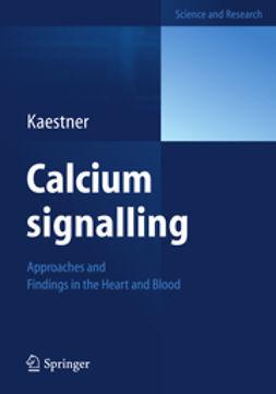 Kaestner, Lars - Calcium signalling, ebook