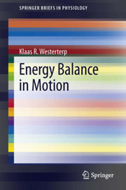 Westerterp, Klaas R. - Energy Balance in Motion, ebook