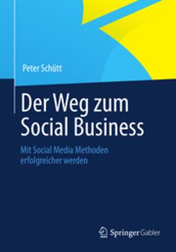 Schütt, Peter - Der Weg zum Social Business, ebook