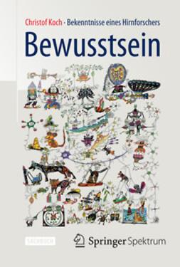 Koch, Christof - Bewusstsein, ebook