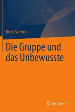 Sandner, Dieter - Die Gruppe und das Unbewusste, ebook