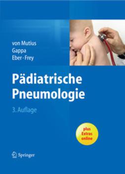 Mutius, Erika - Pädiatrische Pneumologie, ebook