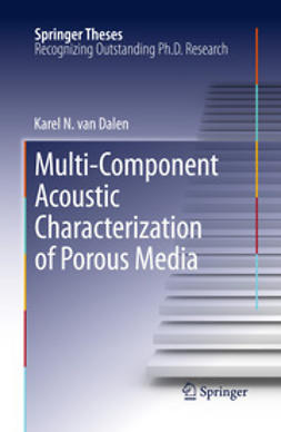 Dalen, Karel N. van - Multi-Component Acoustic Characterization of Porous Media, ebook