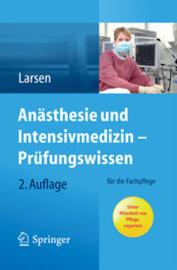 Larsen, Reinhard - Anästhesie und Intensivmedizin – Prüfungswissen, ebook