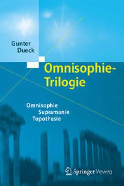 Dueck, Gunter - Omnisophie-Trilogie, ebook