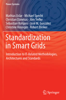 Uslar, Mathias - Standardization in Smart Grids, e-bok