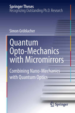 Gröblacher, Simon - Quantum Opto-Mechanics with Micromirrors, ebook