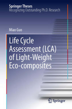Guo, Miao - Life Cycle Assessment (LCA) of Light-Weight Eco-composites, ebook