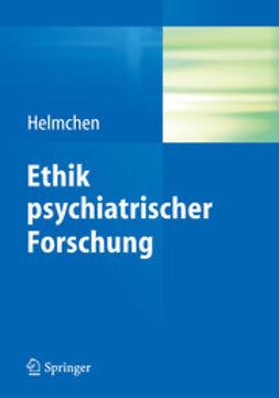 Helmchen, Hanfried - Ethik psychiatrischer Forschung, ebook