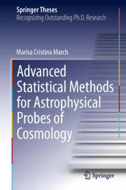 March, Marisa Cristina - Advanced Statistical Methods for Astrophysical Probes of Cosmology, ebook