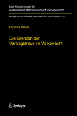 Binder, Christina - Die Grenzen der Vertragstreue im Völkerrecht, e-kirja