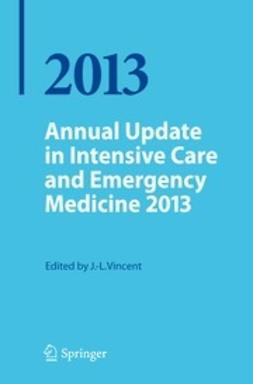 Vincent, Jean-Louis - Annual Update in Intensive Care and Emergency Medicine 2013, e-bok