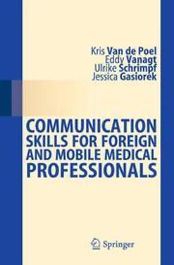 Poel, Kris - Communication Skills for Foreign and Mobile Medical Professionals, e-bok