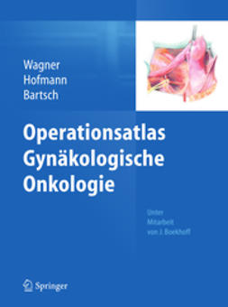 Wagner, Uwe - Operationsatlas Gynäkologische Onkologie, ebook