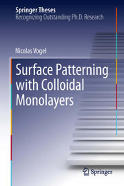 Vogel, Nicolas - Surface Patterning with Colloidal Monolayers, ebook