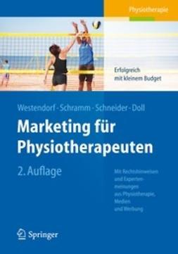 Westendorf, Christian - Marketing für Physiotherapeuten, ebook