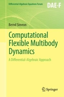 Simeon, Bernd - Computational Flexible Multibody Dynamics, ebook