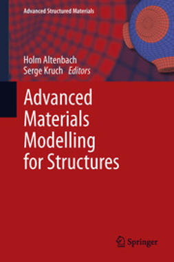 Altenbach, Holm - Advanced Materials Modelling for Structures, ebook