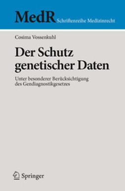 Vossenkuhl, Cosima - Der Schutz genetischer Daten, ebook