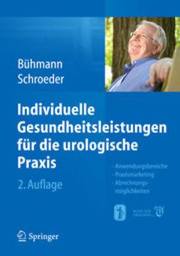 Bühmann, Wolfgang - Individuelle Gesundheitsleistungen für die urologische Praxis, ebook