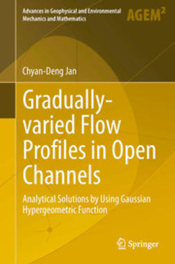 Jan, Chyan-Deng - Gradually-varied Flow Profiles in Open Channels, ebook