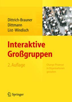 Dittrich-Brauner, Karin - Interaktive Großgruppen, ebook