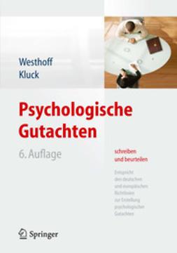 Westhoff, Karl - Psychologische Gutachten schreiben und beurteilen, ebook