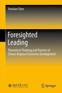 Chen, Yunxian - Foresighted Leading, ebook