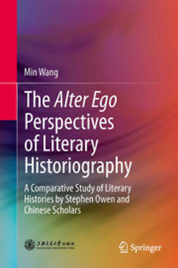 Wang, Min - The Alter Ego Perspectives of Literary Historiography, ebook