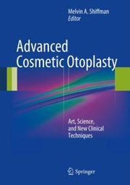 Shiffman, Melvin A. - Advanced Cosmetic Otoplasty, e-bok