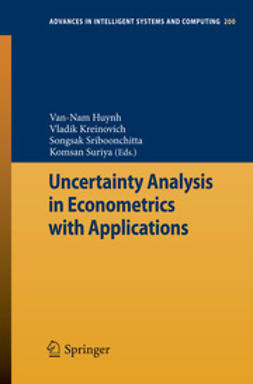 Huynh, Van-Nam - Uncertainty Analysis in Econometrics with Applications, e-bok