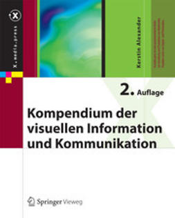 Alexander, Kerstin - Kompendium der visuellen Information und Kommunikation, ebook