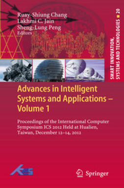 Chang, Ruay-Shiung - Advances in Intelligent Systems and Applications - Volume 1, ebook