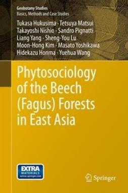Hukusima, Tukasa - Phytosociology of the Beech (Fagus) Forests in East Asia, ebook