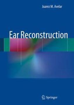 Avelar, JuarezEar Institute - Ear Reconstruction, e-bok