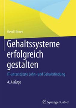 Ulmer, Gerd - Gehaltssysteme erfolgreich gestalten, ebook