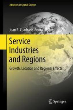 Cuadrado-Roura, Juan R. - Service Industries and Regions, e-kirja