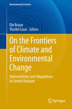 Bruun, Ole - On the Frontiers of Climate and Environmental Change, ebook