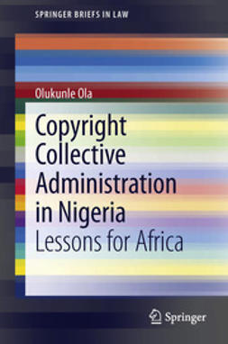Ola, Olukunle - Copyright Collective Administration in Nigeria, ebook