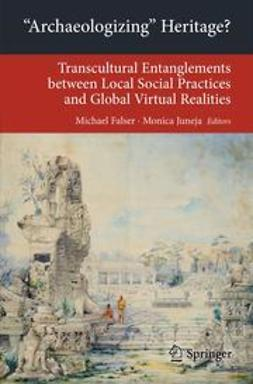 Falser, Michael - 'Archaeologizing' Heritage?, ebook